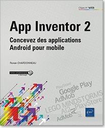App Inventor 2 - Concevez des applications Android pour mobile, AI , Google Play , AdMob , PlayStore , AI2 , LEGO MINDSTORMS , LNOW2AI