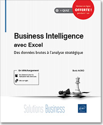 Business Intelligence avec Excel - Des données brutes à l'analyse stratégique, BI , Power Query , Power Pivot , PowerPivot , DAX , Power Map , PowerMap , reporting , tableau de bord , tcd , tableaux croisés dynamiques , KPI , intelligence temporelle , choroplèthe , 3D Maps , 3DMaps , LNSOB19EXCBI