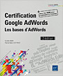 Certification Google AdWords - Les bases d'AdWords (2e édition)
