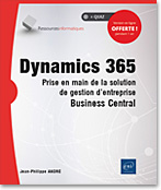 Dynamics 365 - Prise en main de la solution de gestion d'entreprise Business Central
