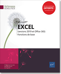 Excel (versions 2019 et Office 365) - Fonctions de base, Microsoft , tableur , classeur , feuille de calcul , formule , graphique , calcul , Excel2019 , Excel19 , Initiation