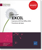 Excel (versions 2019 et Office 365), Microsoft, tableur, classeur, feuille de calcul, formule, graphique, calcul, Excel2019, Excel19, Initiation