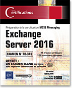 Exchange Server 2016, messagerie, microsoft, mcp, 20345, livre exchange server, certification exchange server, exchange server 2016, LNCE16EXCS