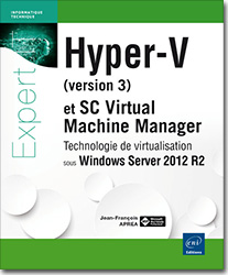 Hyper-V (version 3) et System Center Virtual Machine Manager - Technologie de virtualisation sous Windows Server 2012 R2, microsoft , hyper v , hyperv , system center , SC VMM , SCVMM , hyperviseur , SAN , iScsi , VMM , cloud , cloud computing , HYPER,V3