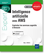 Intelligence artificielle avec AWS, IA, intelligence artificielle, AWS, Amazon Web services, Cognitive services, Services cognitifs, Transcribe, Polly, Translate, Lex, Rekognition, SageMaker, comprehend, deap learning, machine learning, LNEIIAAWS