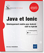 Java et Ionic, Ionic, Android, Java, JavaScript, mobile, développement natif, développement multiplatforme, crossplatform, cross platform, LNRIJAVION