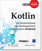 Kotlin, livre développement, Kotlin, Android, poo, Android 8, Android Oreo, ORM Room, ANKO, Retrofit, LNEPKOT