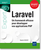 livre développement - framework - PHP - Laravel 5.5 - Eloquent - ORM - mapping objet relationnel - middleware - routes - vue - contrôleur - sessions - helpers - PHP