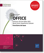 Microsoft® Office (versions 2019 et Office 365) : Word, Excel, PowerPoint, Outlook - Fonctions de base