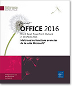 Microsoft® Office 2016 : Word, Excel, PowerPoint, Outlook et OneNote 2016, Word2016, Excel2016, Outlook2016, Office 2016, Office2016, suite bureautique, Office 16, Office16, perfectionnement, LNRB16OFFFA