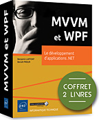 livre WPF - MVVM - binding - XAML - modèle - design pattern - xaml - wpf - visual studio - blend - LNEPEIMVWPF
