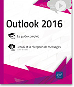 Outlook 2016, Microsoft, Messagerie, Agenda, Tâches, Calendrier, Contact, Carnet d'adresses, e-mail, message, anti-spam, réunion, mail, Outlook16, vidéos, tuto, tutos, tutorial, tutoriel, tutoriels