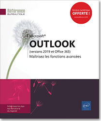 Outlook (versions 2019 et Office 365) - Maîtrisez les fonctions avancées, Microsoft , message , e,mail , mail , calendrier , contact , tâche , notes , spam , Outlook2019 , Outlook19 , archivage , signature , dossiers , LNRB19OUTFA