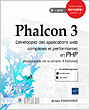 Phalcon 3 - Développez des applications web complexes et performantes en PHP