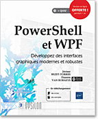 PowerShell et WPF, PowerShell, WPF, .NET, C#, XAML