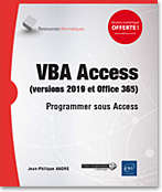 VBA Access (versions 2019 et Office 365), access, vba, microsoft, dao, ado, sql, api, access vba, macro