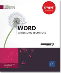 Word - versions 2019 et Office 365, Microsoft , traitement de texte , plan , table des matières , document maître , formulaire , mailing , publipostage , macro,commandes , suivi des modifications , word 19 , Office 2019 , Office 19 , word19 , word2019  , LNRB19WOR