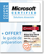 Coupon d'examen MCSA + la version numérique du guide Windows Server 2012 R2 (examen 70-410) OFFERTE,