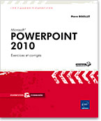 PowerPoint 2010, Livre PowerPoint, Exercices PowerPoint, Microsoft, PréAO, diaporama, diapositive, album, photos, présentation, organigramme, diagramme, SmartArt, Enoncés d'exercices, Corrigés d'exercices, Enoncés, Corrigés, power point, powerpoint 10