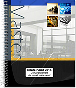 SharePoint 2016, Intranet, site d'équipe, bibliothèque de documents, versioning, partage de documents, tâche, calendrier, forums de discussion, en quêtes, contacts, wiki, centre de recherche, blog, LNMM16SHA