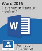 Formation Word 2016 - Devenez utilisateur confirmé,