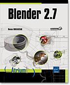 Blender 2.7, 3D, mod�lisation, rendu, maillage, mesh, mat�riaux, bevel object, Freestyle, modificateur, texture, animation