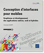 Conception d'interfaces pour mobiles, RWD, Responsive web Design, UX Design, User eXperience, ergonomie