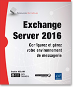 Exchange Server 2016, messagerie, microsoft, communication unifiée