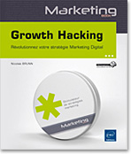 Growth Hacking, Webmarketing, marketing web, AARRR, Product Market Fit, e-marketing, Aha moment, Th�orie des boucles, th�orie du gain partag�, e-mailing, e-mailing, Content marketing