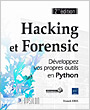 Hacking et Forensic - Développez vos propres outils en Python (2ième édition)