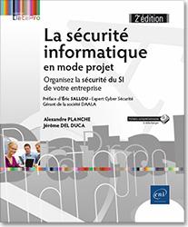 La sécurité informatique en mode projet - Organisez la sécurité du SI de votre entreprise (2e édition), securite , sécurite , securité , projet , gestion de projet