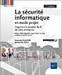 La sécurité informatique en mode projet - Organisez la sécurité du SI de votre entreprise (2e édition)