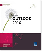 Outlook 2016, Microsoft, Messagerie, Agenda, T�ches, Calendrier, Contact, Carnet d'adresses, e-mail, message, anti-spam, r�union, mail, Outlook16