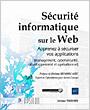 Sécurité informatique sur le Web - Apprenez à sécuriser vos applications (management, cybersécurité, développement et opérationnel)