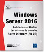 Windows Server 2016, Microsoft, Server, AD, DNS, domaine, OU, GPMC, RsoP, délégation, déploiement, stratégie,  servicesDNS, OUs, stratégie de groupe, serveur AD CS, serveur AD RMS, serveur AD FS, AD CS, AD RMS, AD FS, SCEP, OCSP