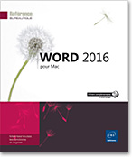 Word 2016 pour Mac, Microsoft, traitement de texte, plan, table des matières, document maître, formulaire, mailing, publipostage, macro-commandes, suivi des modifications, page web, word 16, Office 2016, Mac, Macintosh, Apple
