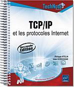 TCP/IP et les protocoles Internet, réseau, OSI, architecture, interconnexion, protocole, Ethernet, IP, UDP